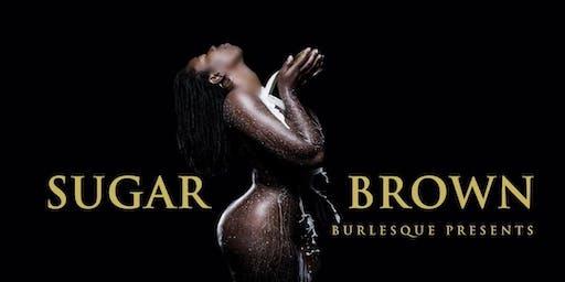 Sugar Brown : Burlesque Bad & Bougie Comedy Las Vegas