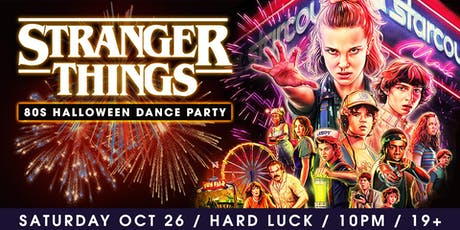 Stranger Things 80's Halloween Dance Party tickets