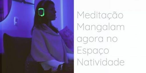Meditação Mangalam no Espaço Natividade