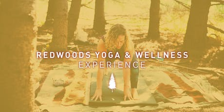 Redwoods Yoga and Wellness Experience: Transformation and Change tickets