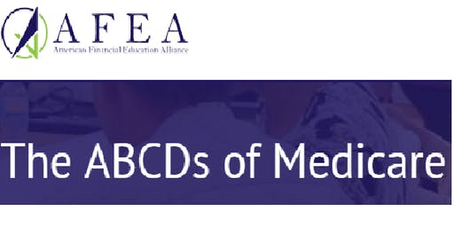 The ABCD's of Medicare - AFEA