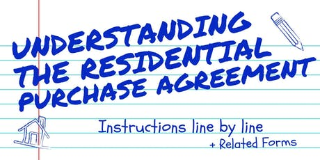 Understanding the Residential Purchase Agreement - CA tickets