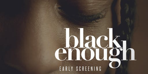 Black Enough Advanced Screening