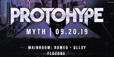 We The Plug Presents: PROTOHYPE at Myth Nightclub 09.20.19 tickets