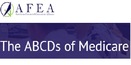 The ABCD's of Medicare - AFEA tickets