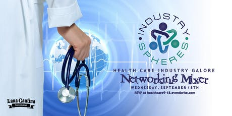 Industry Spheres' HealthCare Industry Galore Business Networking Mixer tickets