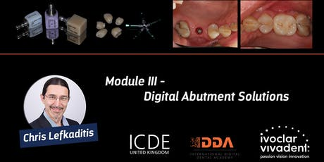 Digital Abutment Solutions - Module III tickets