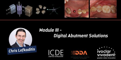 Digital Abutment Solutions - Module III
