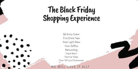 Black Friday Shopping Experience tickets