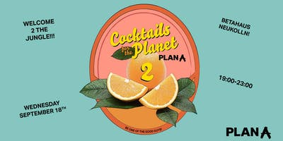 Cocktails for the Planet #2 - Welcome to the (Sust
