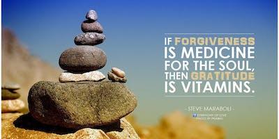 Gratitude, Compassion and Forgiveness