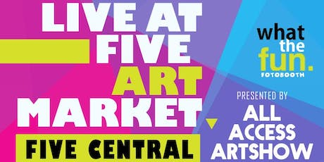 River Oaks: Live at Five Art Market presented by the All Access Art Show tickets