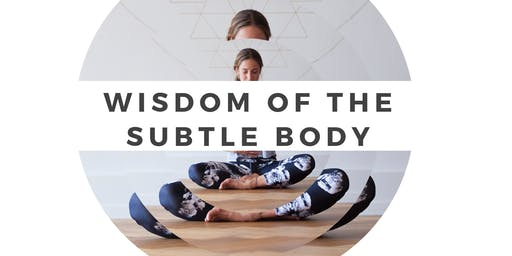 Wisdom of the Subtle Body - Prana (Life Energy)