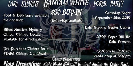 Bantam White Poker Party and Fight Night