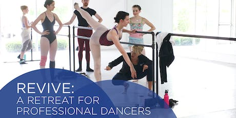 Revive: A Retreat for Professional Dancers tickets