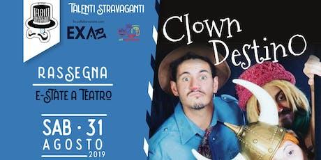 Clown Destino biglietti