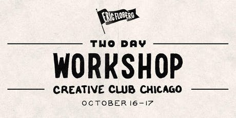 Eric Floberg's Two-Day WORKSHOP tickets