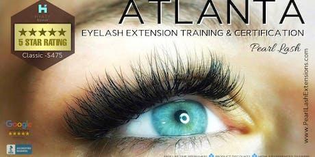 Classic Eyelash Extension Training Hosted by Pearl Lash Atlanta, GA tickets