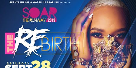 Soar The Runway 2019: The REBirth tickets