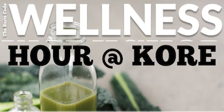 Wellness Hour @ KORE Coworking tickets