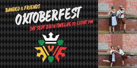 Banded & Friends Oktoberfest tickets