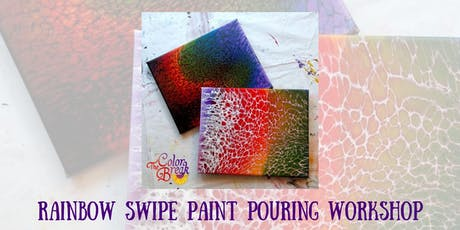 Rainbow Swipe Paint Pouring Workshop tickets