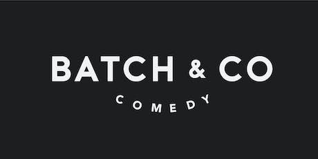 Batch & Co. Comedy tickets