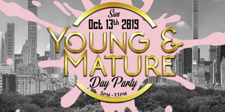 Copy of Young & Mature 2019 tickets