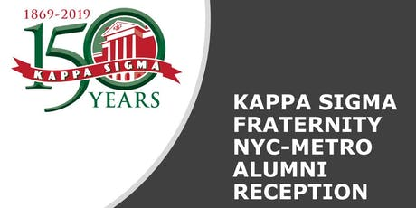 Kappa Sigma NYC-metro Alumni Reception tickets