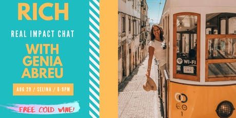 RICH: Real Impact Chat with Genia Abreu tickets