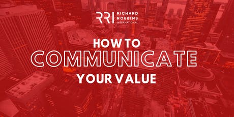 How To Communicate Your Value - RRI  tickets