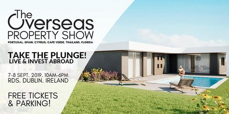The Overseas Property Show - Take the Plunge! tickets