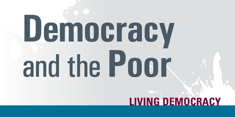 Democracy and the Poor tickets