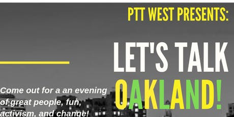 Let's Talk Oakland! Discussion on the State of the Bay Area tickets