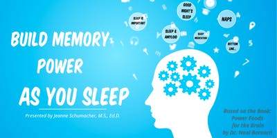 Living WFPB: Build Memory Power as you Sleep - Lecture and Cooking Demo