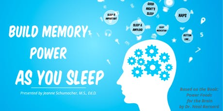 Living WFPB: Build Memory Power as you Sleep - Lecture and Cooking Demo tickets