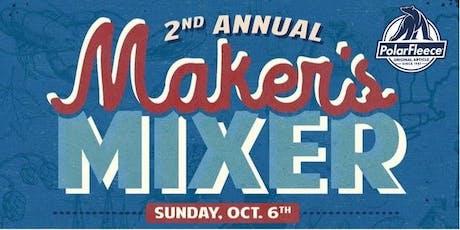 PolarFleece® Presents the 2nd Annual Maker's Mixer tickets