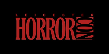 Leicester Horror Con 2020 tickets