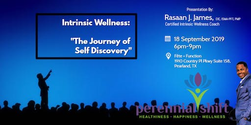 "Intrinsic Wellness: ""The Journey of Self Discovery"""