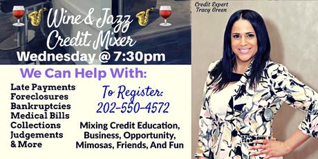 Wine & Jazz Credit Mixer/ Wednesday, August 28th at 7:30pm / Laurel MD tickets
