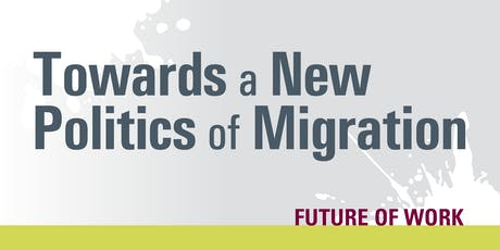 Towards a New Politics of Migration tickets
