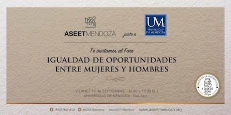 Foro Igualdad de Oportunidades entre Mujeres y Hombres - ASEET Mendoza entradas