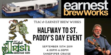 Toledo Irish American Club & Earnest Brew Halfway to St. Paddy's Day Cruise tickets