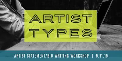 Artist Types | Artist Statement/Bio Writing Workshop