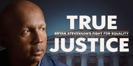 COMMUNITY CONVERSATION -TRUE JUSTICE: Bryan Stevenson tickets