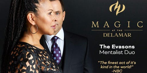 MAGIC at the DELAMAR: The Evasons- Mentalist Duo