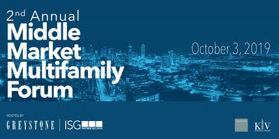 2nd Annual Middle Market Multifamily Forum