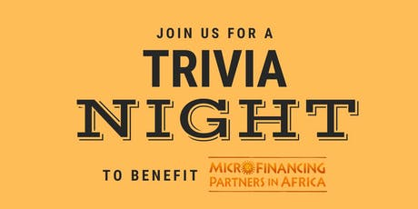 Trivia Night - Supporting MicroFinancing Partners in Africa tickets