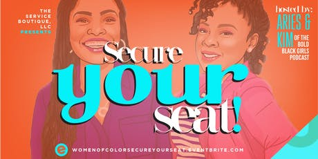 Women of Color Leadership Series - Secure YOUR Seat! tickets