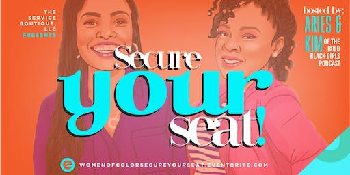 Women of Color Leadership Series - Secure YOUR Seat!